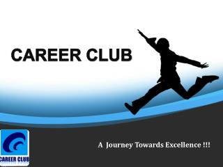 A  Journey Towards Excellence !!!
