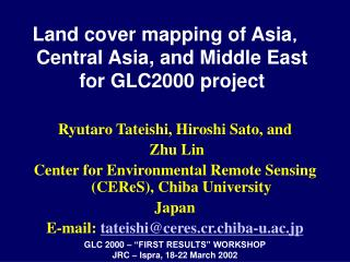 Land cover mapping of Asia , Central Asia, and Middle East  for GLC2000 project