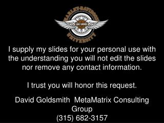 David Goldsmith  MetaMatrix Consulting Group (315) 682-3157