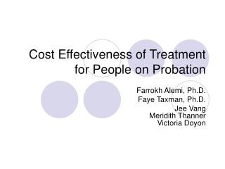 Cost Effectiveness of Treatment for People on Probation