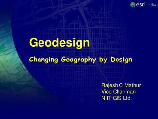 Geodesign Changing Geography by Design