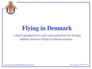 Flying in Denmark