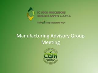 Manufacturing Advisory Group Meeting