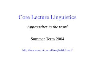 Core Lecture Linguistics