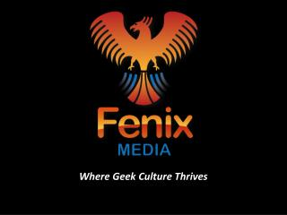 Where Geek Culture Thrives