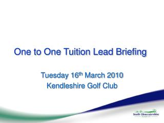 One to One Tuition Lead Briefing