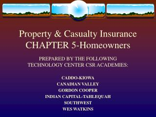 Property & Casualty Insurance CHAPTER 5-Homeowners