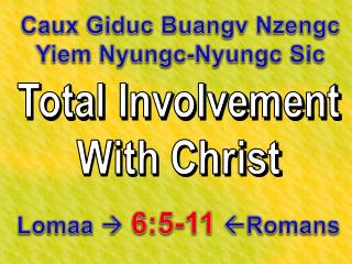 Total Involvement With Christ