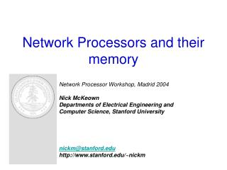 Network Processors and their memory