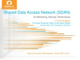 Shared Data Access Network (SDAN)