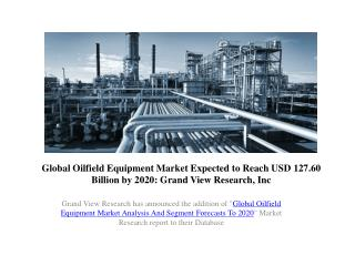 Oilfield Equipment Market Analysis & Share to 2020
