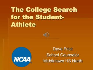 The College Search for the Student-Athlete