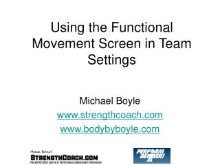 Using the Functional Movement Screen in Team Settings