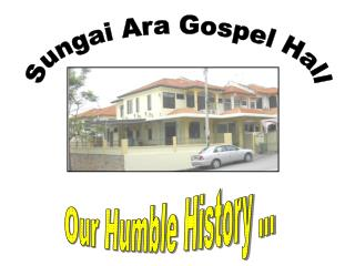 Sungai Ara Gospel Hall