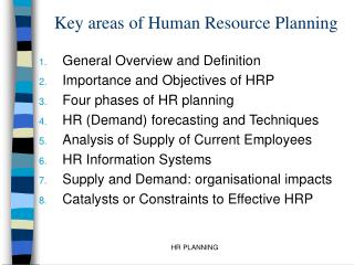 Key areas of Human Resource Planning