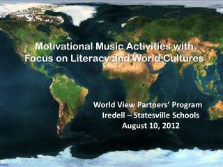 World View Partners' Program Iredell – Statesville Schools August 10, 2012
