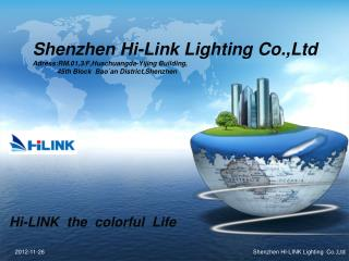 Hi-LINK  the  colorful  Life