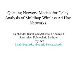 Queuing Network Models for Delay Analysis of Multihop Wireless Ad Hoc Networks