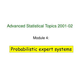 Advanced Statistical Topics 2001-02
