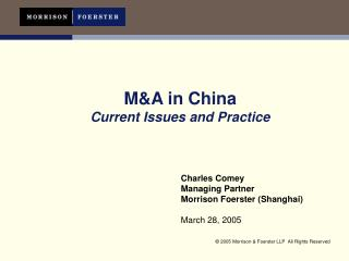 M&A in China Current Issues and Practice