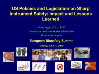 US Policies and Legislation on Sharp Instrument Safety: Impact and Lessons Learned