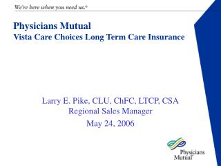 Physicians Mutual Vista Care Choices Long Term Care Insurance