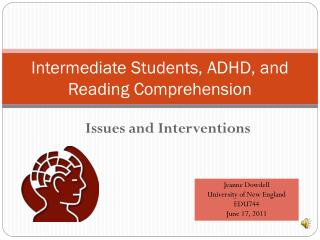 Intermediate Students, ADHD, and  Reading Comprehension