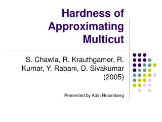 Hardness of Approximating Multicut