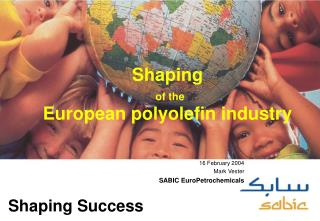 Shaping  of the European polyolefin industry