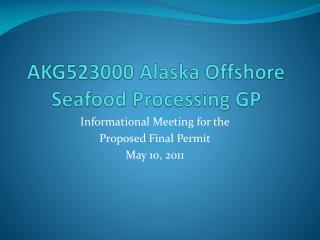 AKG523000 Alaska Offshore Seafood Processing GP