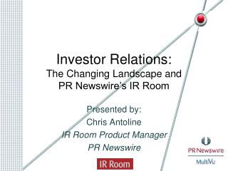 Investor Relations: The Changing Landscape and PR Newswire's IR Room