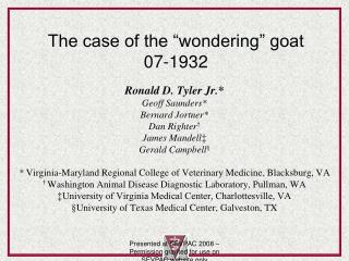 "The case of the ""wondering"" goat 07-1932"