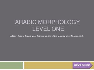 Arabic Morphology   level one