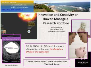 Innovation  and  Creativity or     	How  to Manage a 	 	    Research Portfolio PREPARED  FOR