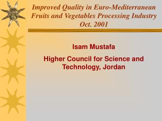 Improved Quality in Euro-Mediterranean Fruits and Vegetables Processing Industry Oct. 2001