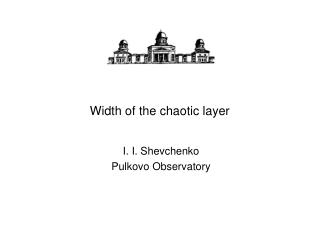 Width of the chaotic layer