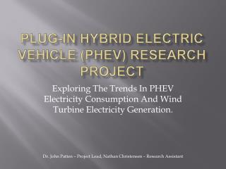 Plug-In Hybrid Electric Vehicle (PHEV) Research Project