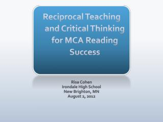 Reciprocal Teaching and Critical Thinking for MCA Reading Success