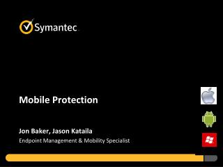 Mobile Protection Driving Productivity Without Compromising Protection