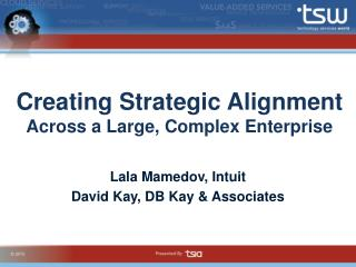 Creating Strategic Alignment Across a Large, Complex Enterprise