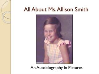 All About Ms. Allison Smith
