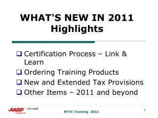 WHAT'S NEW IN 2011 Highlights