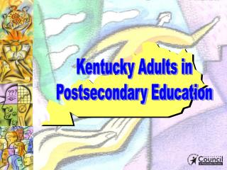 Kentucky Adults in Postsecondary Education