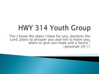 HWY 314 Youth Group