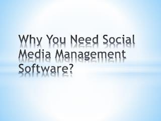 Why You Need Social Media Management Tools?