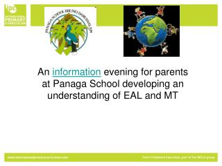 An  information  evening for parents at Panaga School developing an understanding of EAL and MT