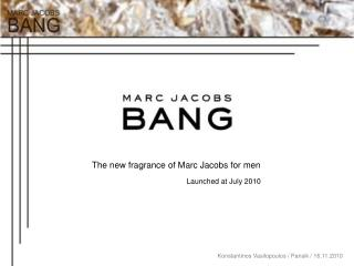 The new fragrance of Marc Jacobs for men