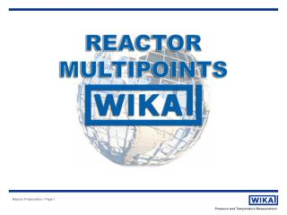Function of Reactor Multi-Point Temperature Sensing