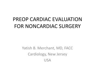 PREOP CARDIAC EVALUATION FOR NONCARDIAC SURGERY