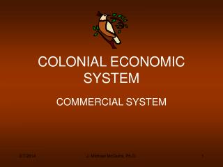 COLONIAL ECONOMIC SYSTEM